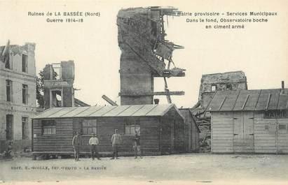 """/ CPA FRANCE 59 """"Ruines de la Bassée, mairie provisoire"""""""