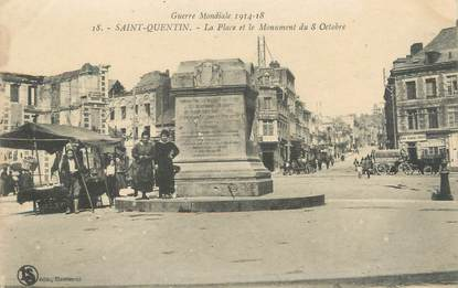 "/ CPA FRANCE 02 ""Saint Quentin, la place et le monument du 8 octobre"""