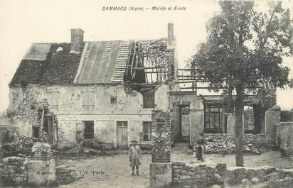 "/ CPA FRANCE 02 ""Dammard, mairie et école"""