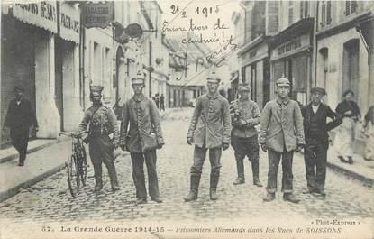 "/ CPA FRANCE 02 ""Soissons"" / PRISONNIERS ALLEMANDS"
