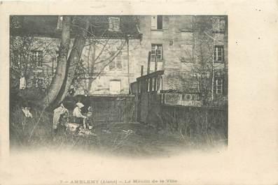 """/ CPA FRANCE 02 """"""""Amblemy, le moulin de la ville"""""""