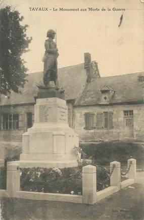 """/ CPA FRANCE 02 """"Tavaux, le monument aux morts"""""""