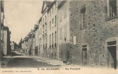 """/ CPA FRANCE 15 """"Allanches, rue principale"""""""