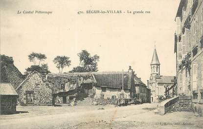 "/ CPA FRANCE 15 ""Ségur les Villas, la grande rue"""