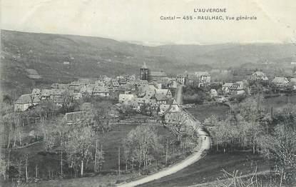 """/ CPA FRANCE 15 """"Raulhac, vue générale"""""""