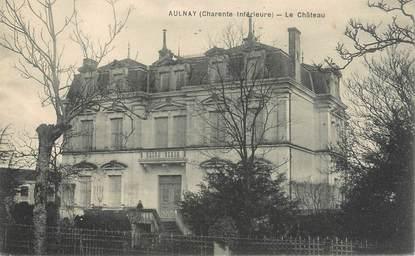 """/ CPA FRANCE 17 """"Aulnay, le château"""""""