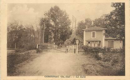 "/ CPA FRANCE 17 ""Corignac, le Jard"""