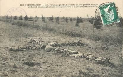"""/ CPA FRANCE 17 """"Ile Madame, cimetière des prêtres"""""""