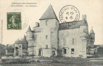 """/ CPA FRANCE 17 """"Balanzac, le château"""""""