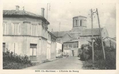 """/ CPA FRANCE 17 """"Bois, l'entrée du bourg"""""""