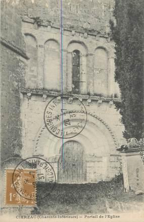 """/ CPA FRANCE 17 """"Cierzac, portail de l'église"""""""