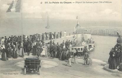 """/ CPA FRANCE 17 """"La pointe du Chapus, départ du bateau pour l'Ile d'Oleron"""""""