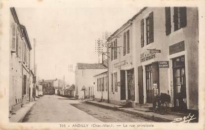 "/ CPA FRANCE 17 ""Andilly, la rue principale"""