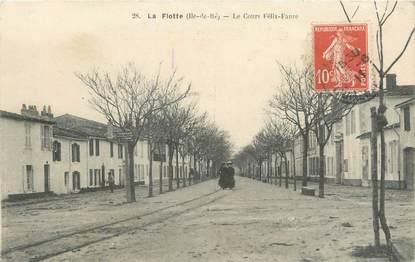 """/ CPA FRANCE 17 """"La Flotte, le cours Félix Faure"""""""