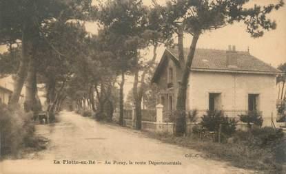 """/ CPA FRANCE 17 """"La Flotte en Ré, au Puray, la route départementale"""""""