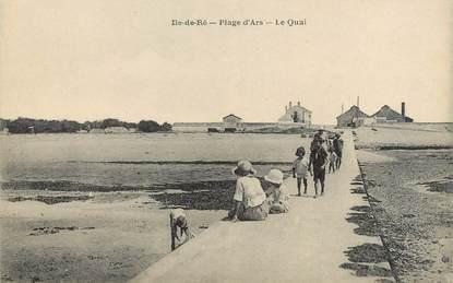 """/ CPA FRANCE 17 """"Ile de Ré, plage d'Ars, le quai"""""""