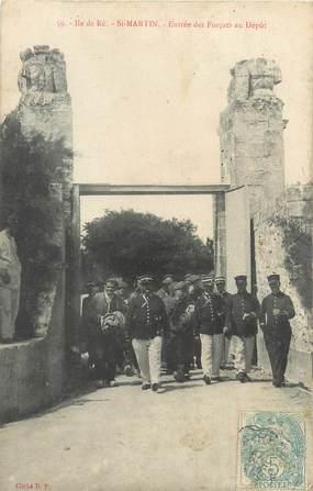"""/ CPA FRANCE 17 """"Ile de Ré, Saint Martin, entrée des Forçats au dépôts"""""""