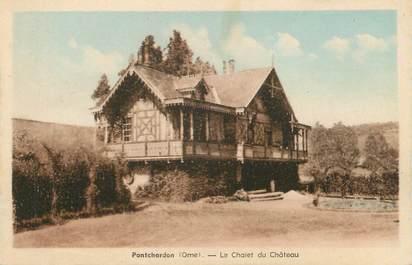 """/ CPA FRANCE 61 """"Pontchardon, le chalet du château"""""""