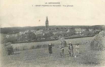 """/ CPA FRANCE 61 """"Saint Pierre du Regard, vue générale"""""""