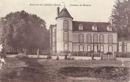 """/ CPA FRANCE 61 """"Château de Miseral, environs de Longny"""""""