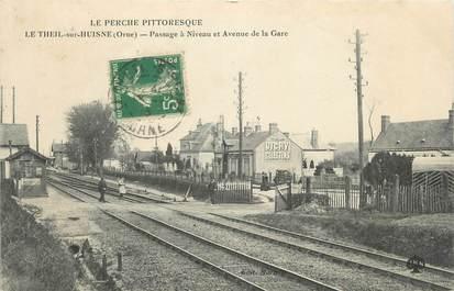 """/ CPA FRANCE 61 """"Le Theil sur Huisne, passage à niveau"""""""