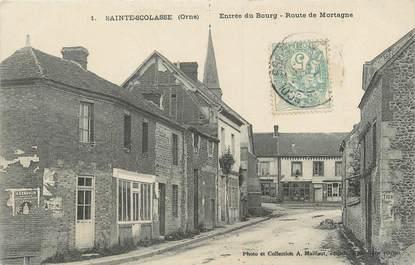"""/ CPA FRANCE 61 """"Sainte Scolasse, entrée du bourg, route de Mortagne"""""""