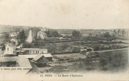"""/ CPA FRANCE 80 """"Poix, la route d'Eplessiers"""""""