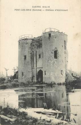 """/ CPA FRANCE 80 """"Pont Les Brie, château d'Ablincourt"""""""