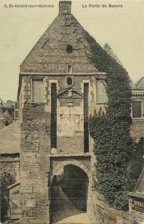 """/ CPA FRANCE 80 """"Saint Valéry sur Somme, la porte de Nevers"""""""