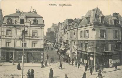 """/ CPA FRANCE 80 """"Amiens, rue Delambre """""""