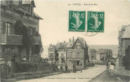 "/ CPA FRANCE 80 ""Onival, Rue de la Mer"""