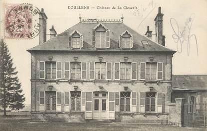 """/ CPA FRANCE 80 """"Doullens, château de la Closerie"""""""