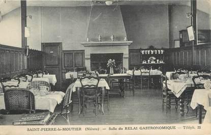 """/ CPA FRANCE 58 """"Saint Pierre Le Moutier, salle du relai gastronomique"""""""