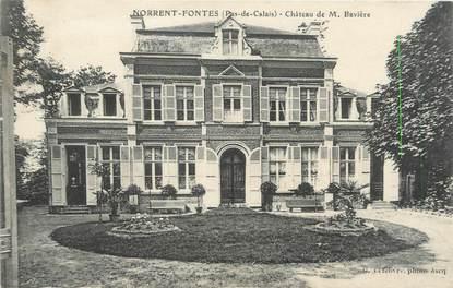 """/ CPA FRANCE 62 """"Norrent Fontes, château de M Bavière"""""""
