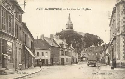 """/ CPA FRANCE 62 """"Auxi le château, la rue de l'église"""""""