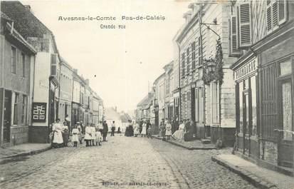 """/ CPA FRANCE 62 """"Avesne Le Comte, grande rue"""""""