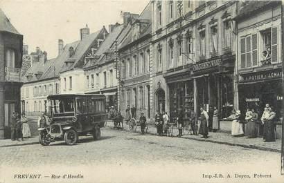 """/ CPA FRANCE 62 """"Frevent, rue d'Hesdin"""" / BUS"""