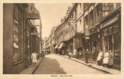 "/ CPA FRANCE 62 ""Arras, rue Ronville"""