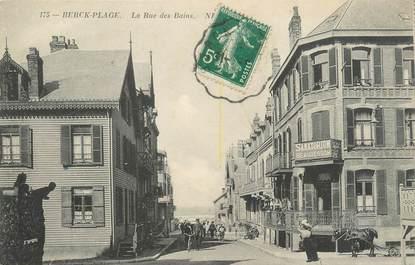 """/ CPA FRANCE 62 """"Berck Plage, la rue des Bains"""""""