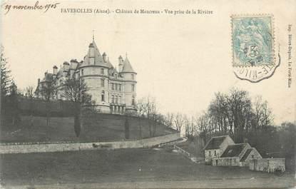 """/ CPA FRANCE 02 """"Faverolles, château de Maucreux"""""""