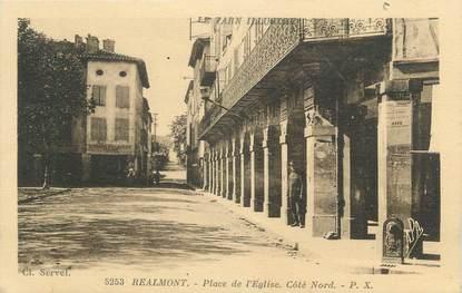 """/ CPA FRANCE 81 """"Réalmont, place de l'église"""""""