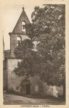 """/ CPA FRANCE 81 """"Larroque, l'église"""""""
