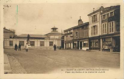 """/ CPA FRANCE 79 """"Saint Maixent l'Ecole, place des Halles et la statue de Judith"""""""
