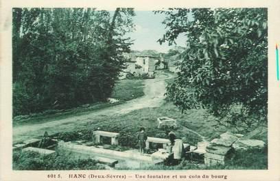 """/ CPA FRANCE 79 """"Hanc, une fontaine et un coin du bourg """""""