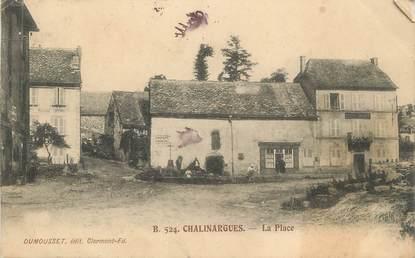 """/ CPA FRANCE 63 """"Chalinargues, la place"""""""