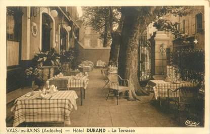 """/ CPA FRANCE 07 """"Vals les Bains, hôtel Durand, la terrasse"""""""