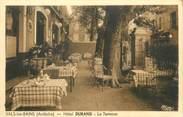 """07 Ardeche / CPA FRANCE 07 """"Vals les Bains, hôtel Durand, la terrasse"""""""