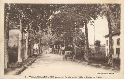 """CPA FRANCE 01 """" Villars les Dombes, route de Lyon """""""