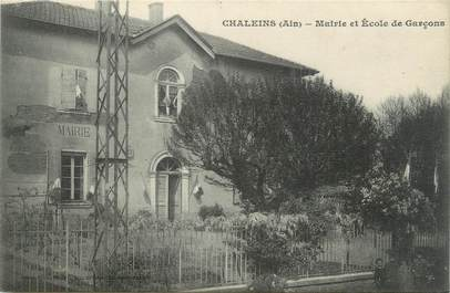 "CPA FRANCE 01 "" Chaleins, mairie, école """