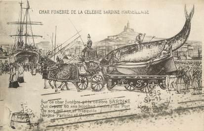"CPA FRANCE 13 "" Marseille, La celebre Sardine Marseillaise """